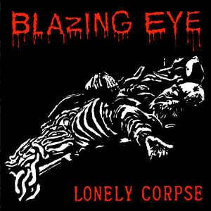 "Blazing Eye ""Lonely Corpse"" 7inch red vinyl"