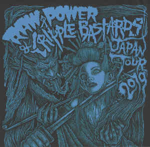 "Raw Power / Cripple Bastards ‎""Japan Tour 2019″ 7inch blue wax"