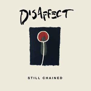 "Disaffect ""Still Chained"" 2xLP"