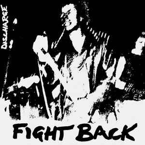 """Discharge """"Fight Back"""" 7inch"""