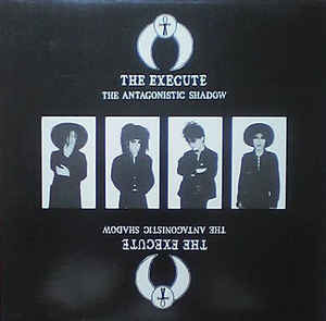 """The Execute """"The Antagonistic Shadow"""" 12inch"""