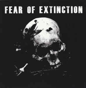 "Fear Of Extinction ""Fear Of Extinction"" 7inch"