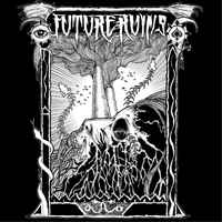 "Future Ruins ""Future Ruins"" 12inch"
