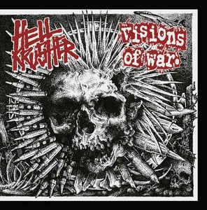 "Hellkrusher / Visions Of War ""Hellkrusher/Visions Of War"" 7inch"