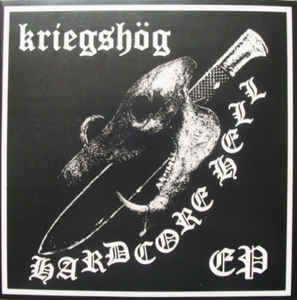 "Kriegshög ""Hardcore Hell"" 7inch"