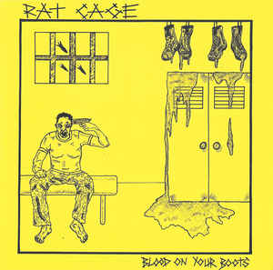 """Rat Cage """"Blood On Your Boots"""" 7inch"""