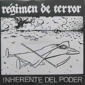 """Regimen De Terror """"Inherente del Poder"""" 7inch"""