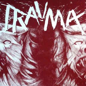 """Trauma """"Trauma"""" 12inch"""