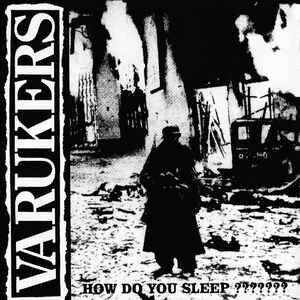 "Varukers ""How Do You Sleep ???????"" 12inch"