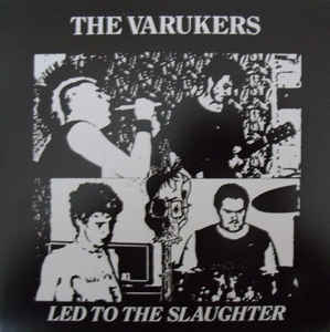 """The Varukers """"Led To The Slaughter"""" 7inch"""