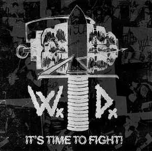 "Wardogs ‎""It's Time To Fight"" 12inch"