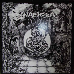"Anaeroba ""Over The Walls And Borders"" 12inch"
