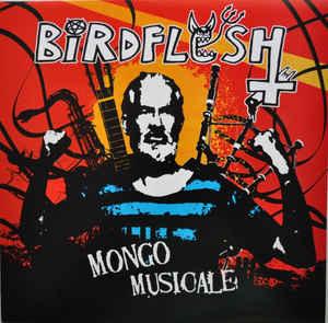 "Birdflesh ""Mongo Musicale"" 12inch"