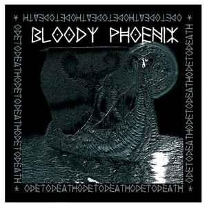 "Bloody Phoenix ""Ode To Death"" 12inch"