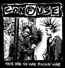 """Confuse """"Hate War No War Fuckin' War"""" 12inch"""