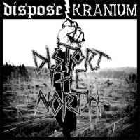 "Dispose / Kranium ""Distort The North"" 12inch"