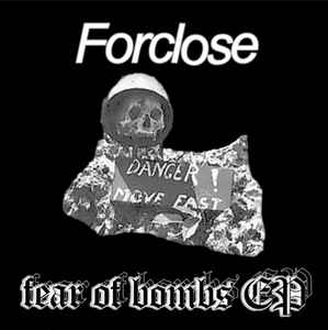 "Forclose ""Fear of Bombs"" 7inch Flexi"