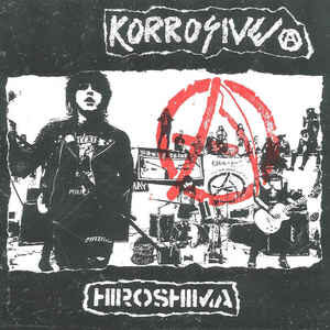 "Korrosive ""Hiroshima"" 7inch Flexi"