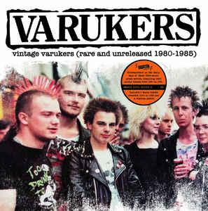 "Varukers ""Vintage Varukers – Rare And Unreleased – 1980 – 1985″ 12inch"