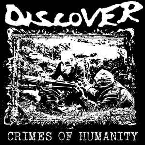 "Discover ""Crimes Of Humanity"" 12inch 1st press"