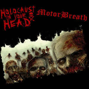 "Holocaust In Your Head / Motorbreath ‎""Holocaust In Your Head / Motorbreath "" 12inch"