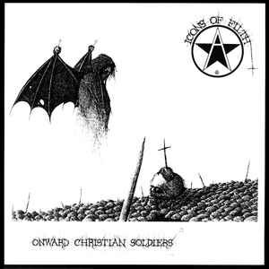 "Icons Of Filth ‎""Onward Christian Soldiers"" 12inch"