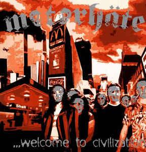 "Motorhäte ""…Welcome To Civilization"" 12inch"