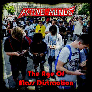 "Active Minds ""The Age Of Mass Distraction"" 12inch"