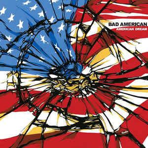 "Bad American ""American Dream"" 12inch"