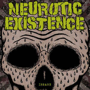 "Neurotic Existence ‎""Insane"" 12inch"