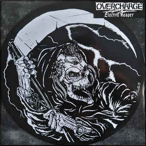 "Overcharge ""Electric Reaper"" 12inch picture disc"