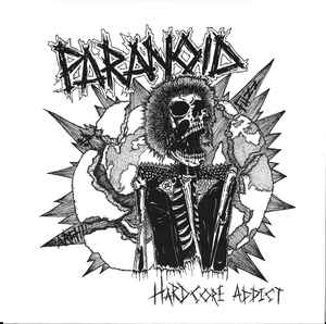 "Paranoid ""hardcore addict"" 7inch red wax"
