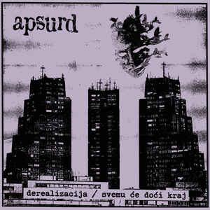 """Apsurd """"Derealizacija / Svemu Će Doći Kraj"""" 12inch purple cover"""