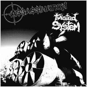 "Assassination / Twisted System ""Assassination / Twisted System"" 7inch"
