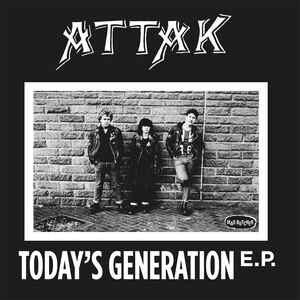 "Attak ""Today's Generation E.P."" 7inch"