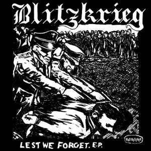 """Blitzkrieg """"Lest We Forget. E.P."""" 7inch"""