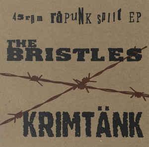 """Bristles / Krimtänk """"45 Rpm Råpunk Split EP"""" 7inch"""