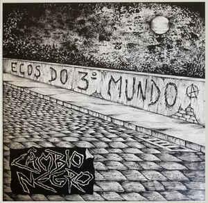 """Câmbio Negro H.C. """"Ecos do 3° Mundo"""" 12inch"""
