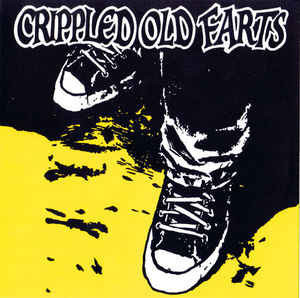 "Crippled Old Farts ‎""Crippled Old Farts"" 7inch yellow cover"