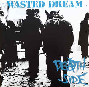 "Death Side ‎""Wasted Dream"" 12inch"