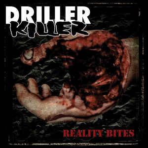 "Driller Killer ""Reality Bites"" 12inch"