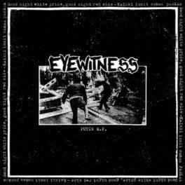 "Eyewitness ""Putin E.P."" 7inch"