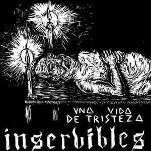 """Inservibles """"Una Vida De Tristeza"""" 7inch"""