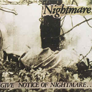 "Nightmare ""Give Notice Of Nightmare…"" 12inch"