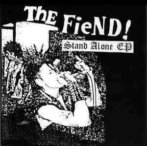 "The Fiend! ""Stand Alone EP "" 7inch"