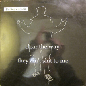 """Blade """"Clear The Way / They Ain't Shit To Me"""" 12inch EP white wax"""