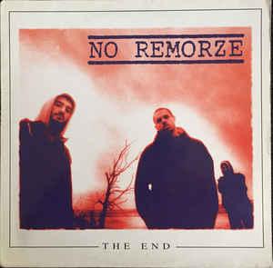 """No Remorze """"The End"""" LP"""