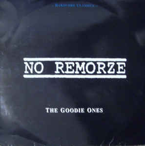 "No Remorze ‎""The Goodie Ones (Hardcore Classics)"" 2xLP"