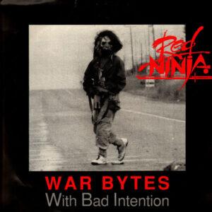 "W.B.I. Red Ninja ""War Bytes E.P."" 12inch EP"