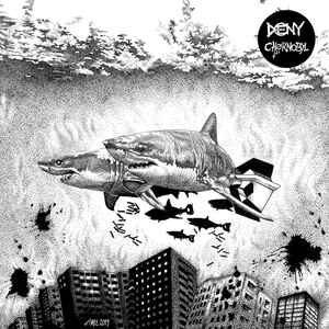 "Deny, Chörnobyl ""Deny / Chörnobyl Split EP"" 7inch"